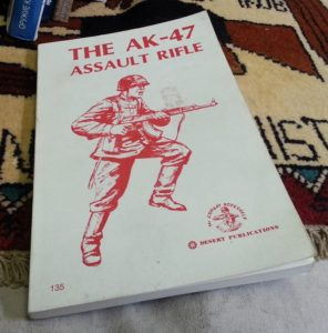 The AK47 Assault Rifle; 1969