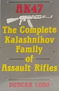 AK47: The Complete Kalashnikov Family Of Assault Rifles; 1988