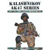 Kalashnikov AK47 Series... in Detail; 2013