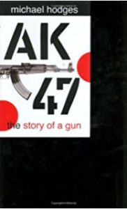 Ak-47: the Story of a Gun; 2007