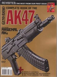 Guns & Ammo; Complete Book of the AK47; 2013