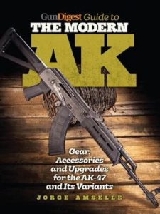 Gun Digest, Guide to the Modern AK