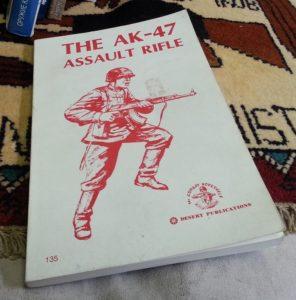 The AK47 Assault Rifle; 1969