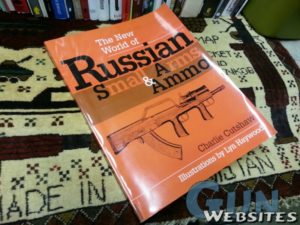 The New World of Russian Small Arms and Ammo; 1998
