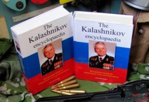 Kalashnikov Encyclopaedia; 1st Edition